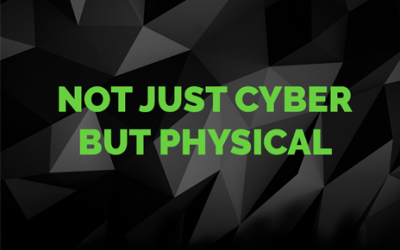 Not Just Cyber but Physical